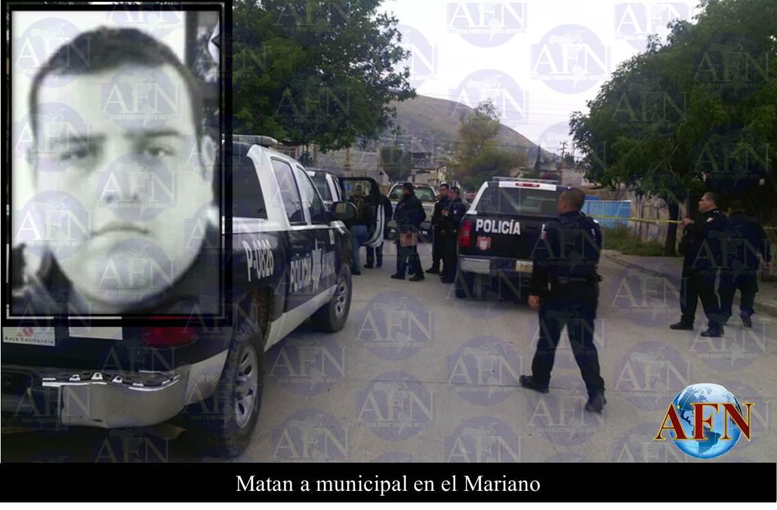 Matan a municipal en el Mariano