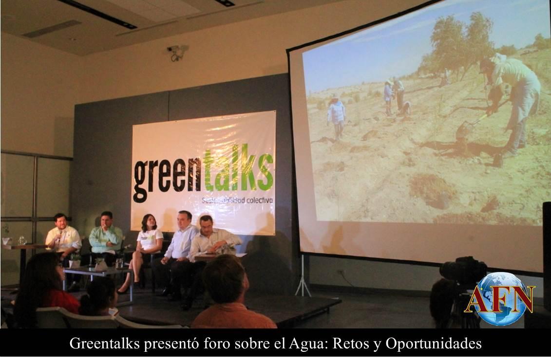 Greentalks presentó foro sobre el Agua: Retos y Oportunidades