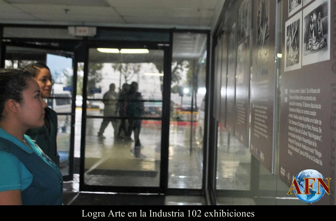 Logra Arte en la Industria 102 exhibiciones