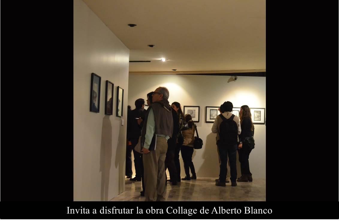 Invita a disfrutar la obra Collage de Alberto Blanco